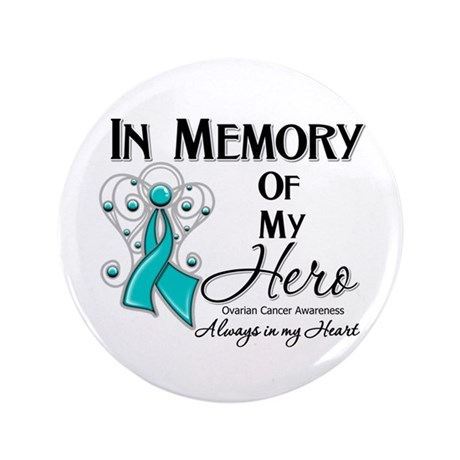"""In Memory Ovarian Cancer 3.5"""" Button"""