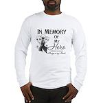 In Memory Hero Melanoma Long Sleeve T-Shirt