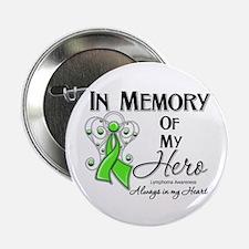 "In Memory Hero Lymphoma 2.25"" Button"