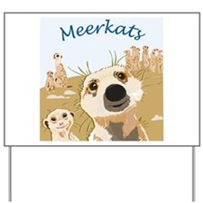 meerkats1.png Yard Sign