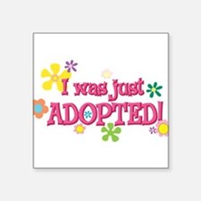 "JUSTADOPTED44.png Square Sticker 3"" x 3"""