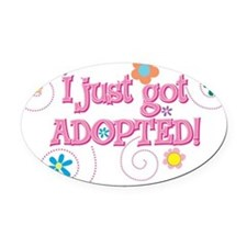 JUSTADOPTED33.png Oval Car Magnet