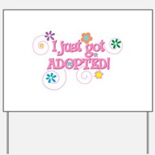 JUSTADOPTED33.png Yard Sign