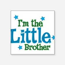 """Im the Little Brother.png Square Sticker 3"""" x 3"""""""
