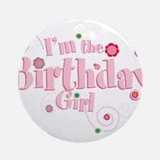Birthday girl 3.png Ornament (Round)