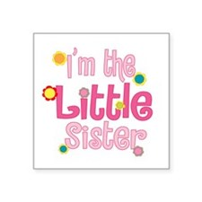 "LittleSister2.png Square Sticker 3"" x 3"""