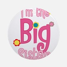 BIG Sister2.png Ornament (Round)
