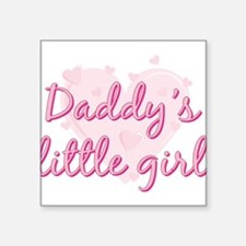 "Daddys Little Girl.png Square Sticker 3"" x 3"""