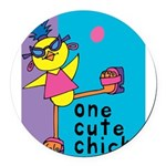 One Cute Chick.png Round Car Magnet