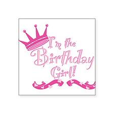 "Birthday Girl.png Square Sticker 3"" x 3"""