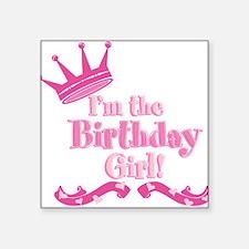 "Birthday Girl 2.png Square Sticker 3"" x 3"""