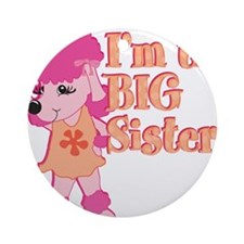 Im the big sister.png Ornament (Round)