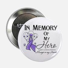 "In Memory Hodgkin Lymphoma 2.25"" Button"