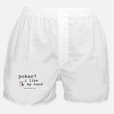 """poker? i like my hand"" Boxer Shorts"