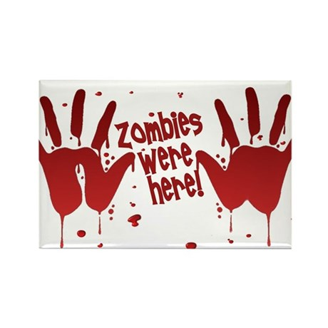 ZOMBIES were here! Rectangle Magnet