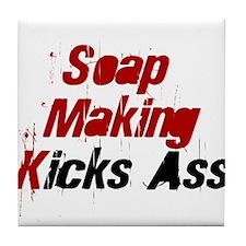 Soap Making Kicks Ass Tile Coaster