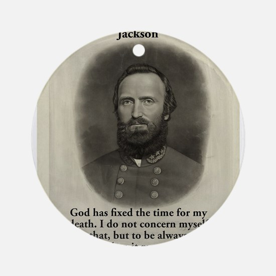 God Has Fixed The Time - Stonewall Jackson Round O