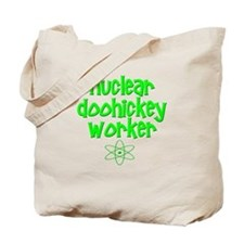 Nuclear DooHickey Worker Tote Bag