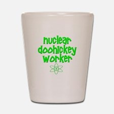 Nuclear DooHickey Worker Shot Glass