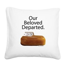 Our Beloved Departed Square Canvas Pillow