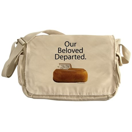 Our Beloved Departed Messenger Bag