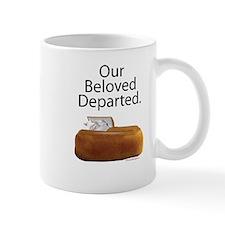 Our Beloved Departed Mug