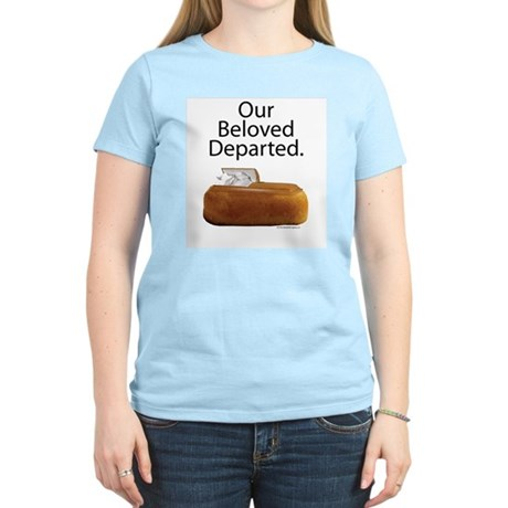 Our Beloved Departed Women's Light T-Shirt