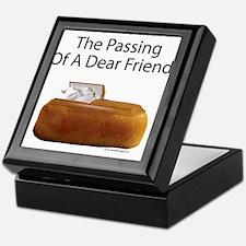 We Mourn The Passing Of A Dear Friend. Keepsake Bo