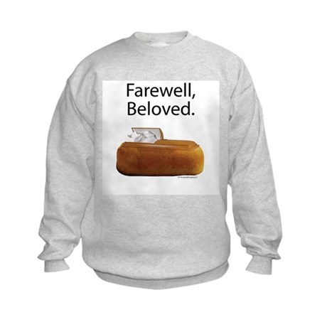 Farewell, Beloved. Kids Sweatshirt