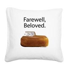 Farewell, Beloved. Square Canvas Pillow