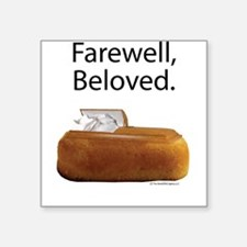 "Farewell, Beloved. Square Sticker 3"" x 3"""
