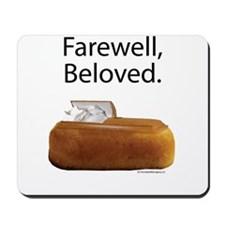 Farewell, Beloved. Mousepad