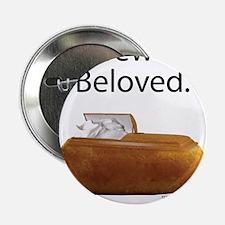 """Farewell, Beloved. 2.25"""" Button"""