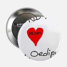 """World's Best Mom love Oedipus 2.25"""" Button"""