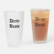 Dirty Beats Drinking Glass