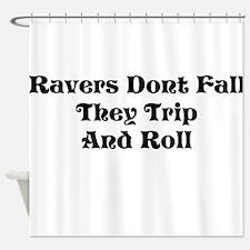 Ravers Trip Shower Curtain