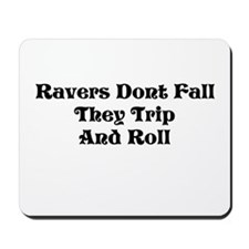Ravers Trip Mousepad