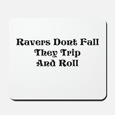 Ravers Trip Mousepad