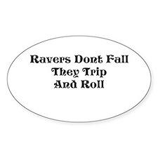 Ravers Trip Decal