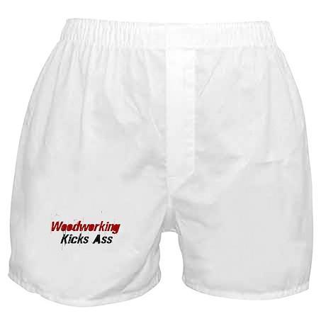 Woodworking Kicks Ass Boxer Shorts