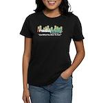 """""""Just What"""" Women's Dark T-Shirt"""