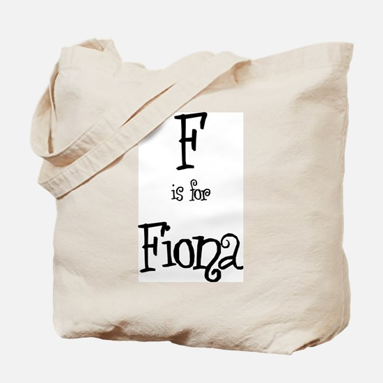 F Is For Fiona Tote Bag