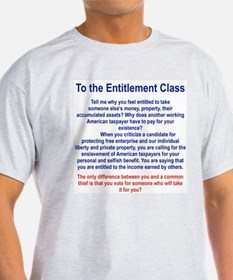 TO THE ENTITLEMENT CLASS.png T-Shirt