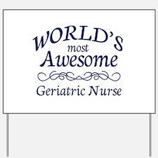 Geriatric Nurse Yard Sign