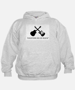 Together we SO Rock white background Hoodie