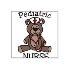 "Pediatric Nurse Square Sticker 3"" x 3"""
