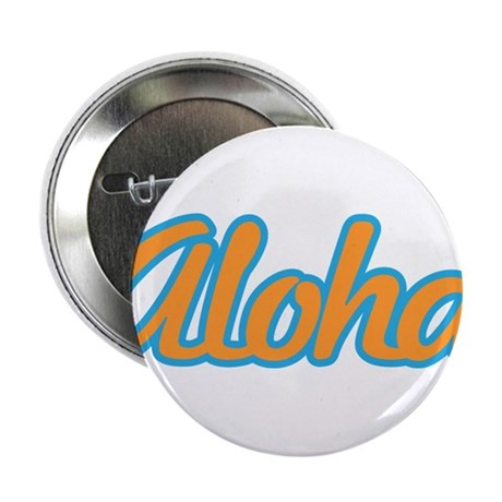 "Aloha Hello Aloha Goodbye Hawaii 2.25"" Button"