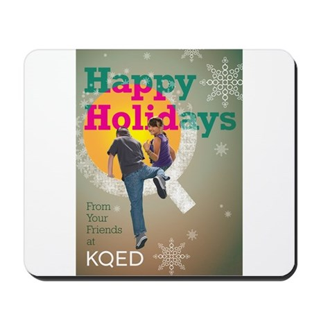 KQED holiday 2012 Mousepad