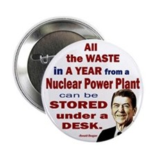 """Reagan Quote - Nuclear Power Plant 2.25"""" Button (1"""