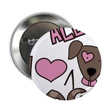 """I Love All Dogs 2.25"""" Button"""